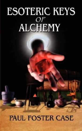 9780978053512-0978053516-Esoteric Keys of Alchemy