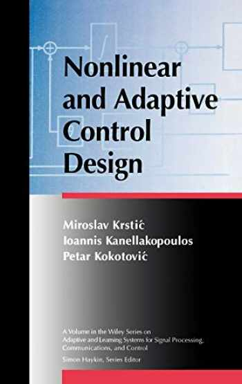 9780471127321-0471127329-Nonlinear and Adaptive Control Design