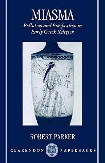 9780198147428-0198147422-Miasma: Pollution and Purification in Early Greek Religion (Clarendon Paperbacks)