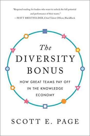 9780691191539-0691191530-The Diversity Bonus: How Great Teams Pay Off in the Knowledge Economy (Our Compelling Interests)