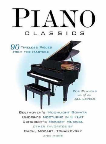 9780760770115-0760770115-Piano Classics: 90 Timeless Pieces from the Masters