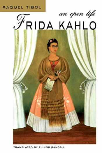 9780826321886-0826321887-Frida Kahlo: An Open Life