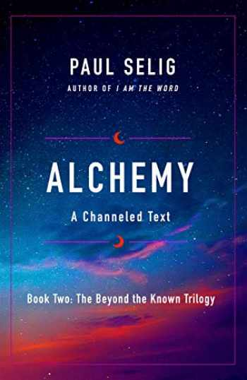 9781250212603-125021260X-Alchemy (The Beyond the Known Trilogy, 2)
