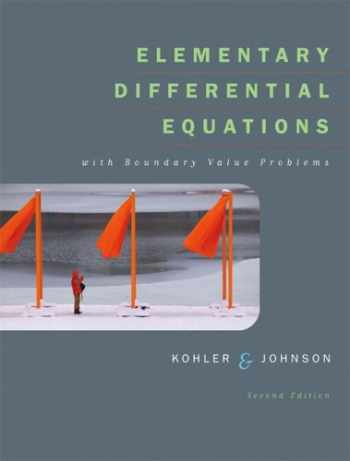 9780321288356-0321288351-Elementary Differential Equations with Boundary Value Problems (2nd Edition) (Kohler/Johnson)