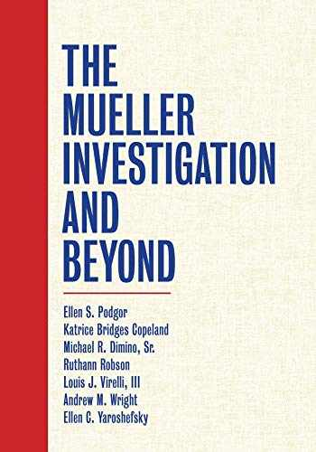 9781531016753-1531016758-The Mueller Investigation and Beyond
