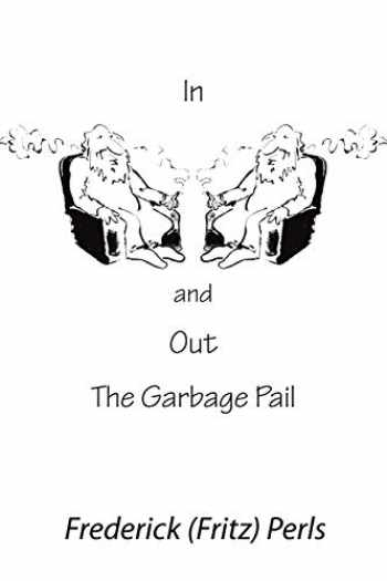 9780939266173-0939266172-In and Out the Garbage Pail