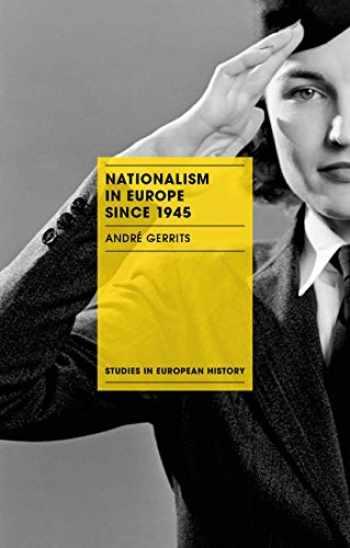 9781137337870-1137337877-Nationalism in Europe since 1945 (Studies in European History)