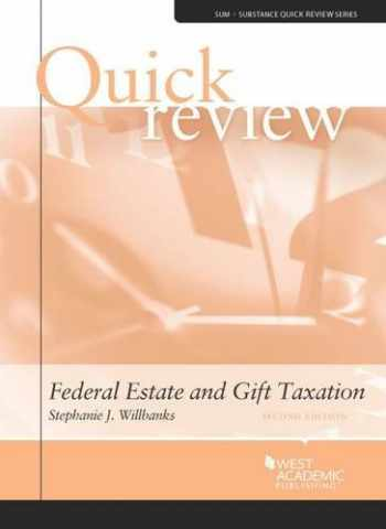 9780314290212-0314290214-Quick Review of Federal Estate and Gift Taxation (Quick Reviews)