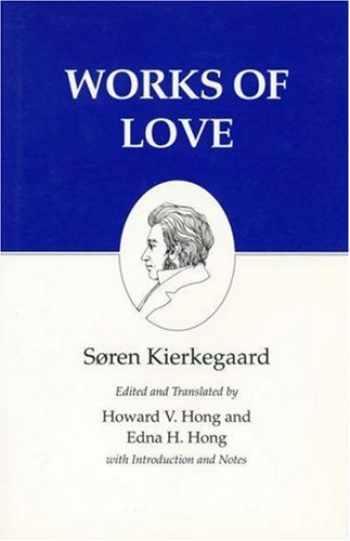 9780691037929-0691037922-Works of Love : Kierkegaard's Writings, Vol 16