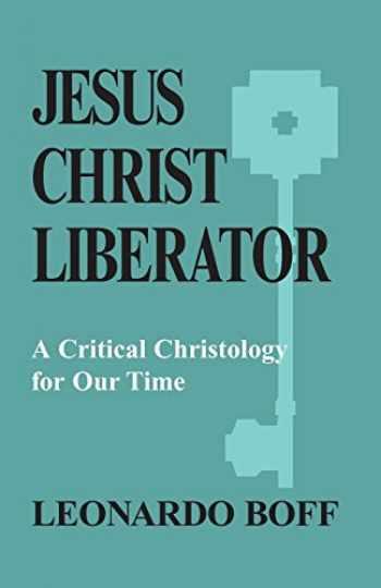 9780883442364-0883442361-Jesus Christ Liberator