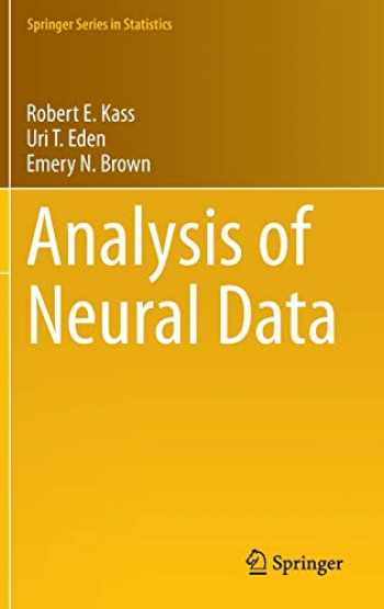 9781461496014-1461496012-Analysis of Neural Data (Springer Series in Statistics)