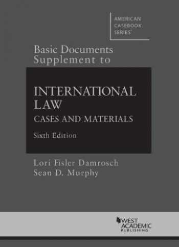 9780314286451-0314286454-Basic Documents Supplement to International Law, Cases and Materials, 6th (American Casebook Series)