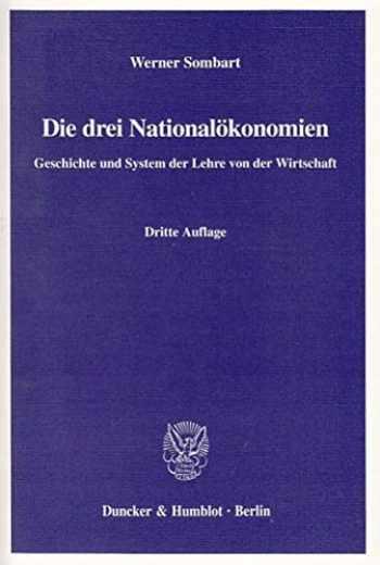9783428109166-3428109163-Die Drei Nationalokonomien: Geschichte Und System Der Lehre Von Der Wirtschaft (German Edition)