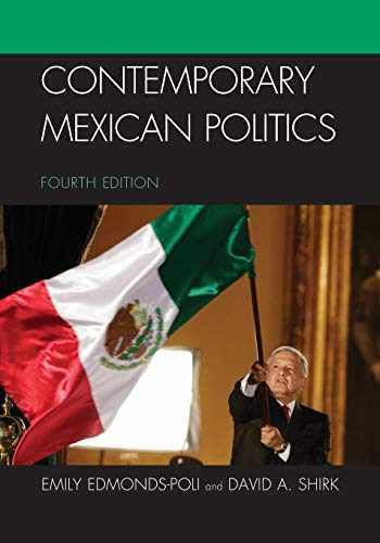 9781538121924-1538121921-Contemporary Mexican Politics - Fourth Edition