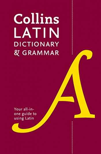 9780008167677-0008167672-Collins Latin Dictionary and Grammar: Your all-in-one guide to Latin (Collins Dictionary & Grammar) (Latin and English Edition)