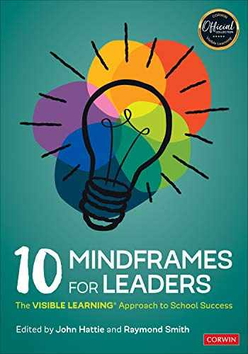 9781071800133-1071800132-10 Mindframes for Leaders: The VISIBLE LEARNING(R) Approach to School Success