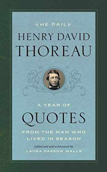 9780226624969-022662496X-The Daily Henry David Thoreau: A Year of Quotes from the Man Who Lived in Season