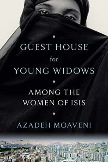 9780399179754-0399179755-Guest House for Young Widows: Among the Women of ISIS