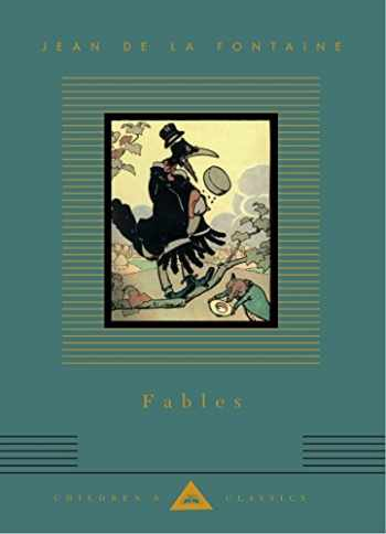 9780375413346-0375413340-Fables (Everyman's Library Children's Classics Series)