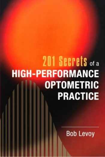 9781461184997-1461184991-201 Secrets of a High-Performance Optometric Practice