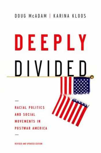 9780190465179-0190465174-Deeply Divided: Racial Politics and Social Movements in Postwar America
