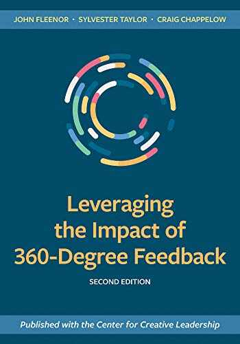 9781523088355-1523088354-Leveraging the Impact of 360-Degree Feedback, Second Edition