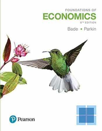 9780134641843-0134641841-Foundations of Economics, Student Value Edition Plus MyLab Economics with eText -- Access Card Package (8th Edition)