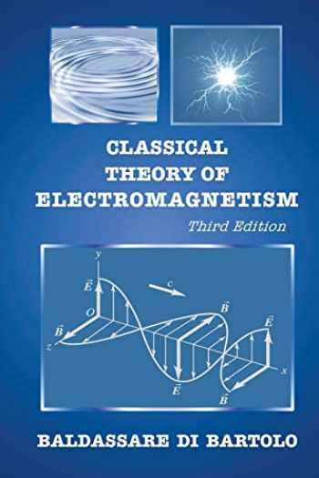 9789813230033-9813230037-Classical Theory of Electromagnetism: 3rd Edition