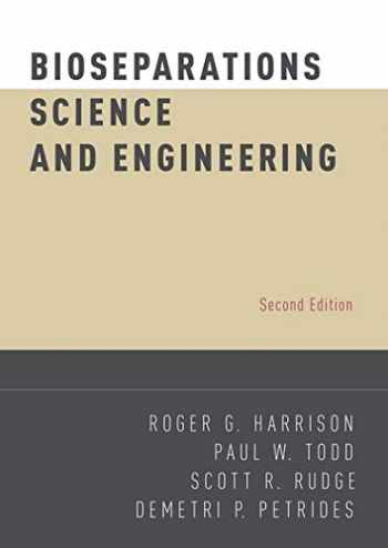 9780195391817-0195391810-Bioseparations Science and Engineering (Topics in Chemical Engineering)