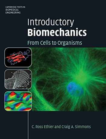 9780521841122-0521841127-Introductory Biomechanics: From Cells to Organisms (Cambridge Texts in Biomedical Engineering)