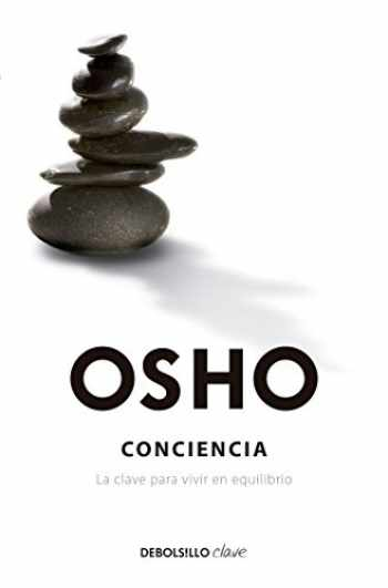 9786073132268-6073132263-Conciencia / Awareness: The Key to Living in Balance (Spanish Edition)