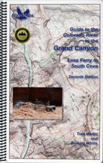 9780991389698-0991389697-Guide to the Colorado River in the Grand Canyon: Lees Ferry to South Cove