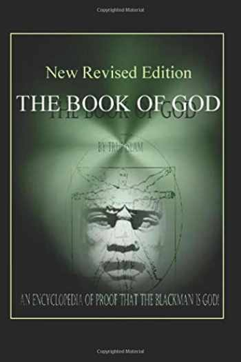 9780982161876-0982161875-The Book of God: An Encyclopedia of Proof that the Black Man is God