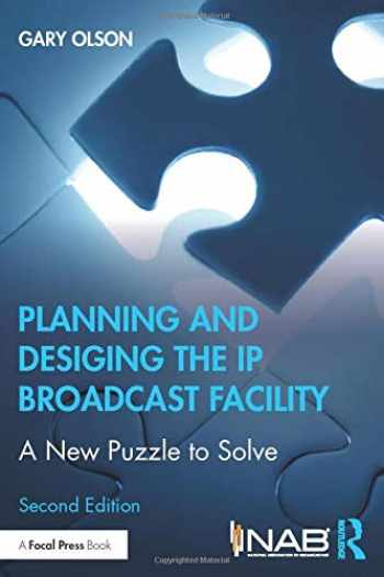 9780367405618-036740561X-Planning and Designing the IP Broadcast Facility: A New Puzzle to Solve