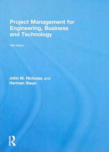 9781138937352-1138937355-Project Management for Engineering, Business and Technology