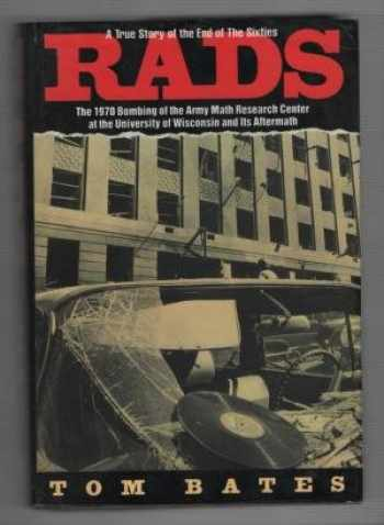 9780060167547-0060167548-Rads: The 1970 Bombing of the Army Math Research Center at the University of Wisconsin and Its Aftermath