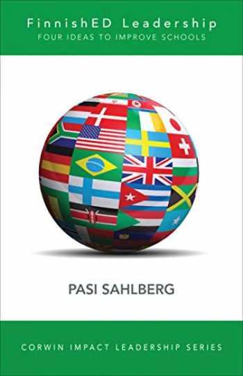 9781506325422-1506325424-FinnishED Leadership: Four Big, Inexpensive Ideas to Transform Education (Corwin Impact Leadership Series)