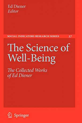 9789048123490-9048123496-The Science of Well-Being: The Collected Works of Ed Diener (Social Indicators Research Series (37)) (Volume 37)