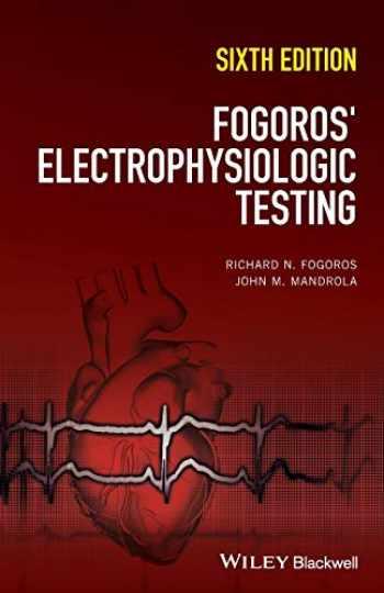 9781119235804-1119235804-Fogoros' Electrophysiologic Testing