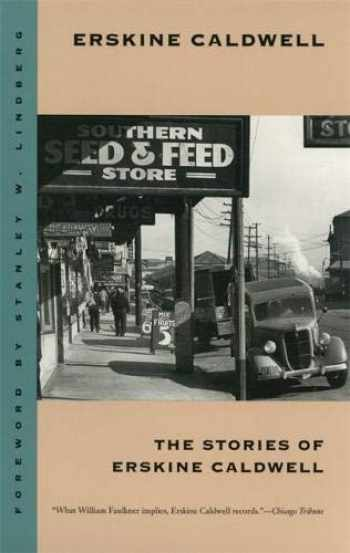 9780820316949-0820316946-The Stories of Erskine Caldwell (Brown Thrasher Books Ser.)