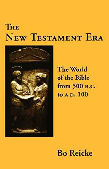 9780800610807-0800610806-The New Testament Era: The World of the Bible from 500 B.C. to A.D. 100