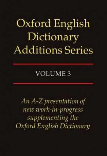 9780198600275-0198600275-Oxford English Dictionary Additions Series, Vol. 3