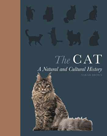 9780691183732-0691183732-The Cat: A Natural and Cultural History