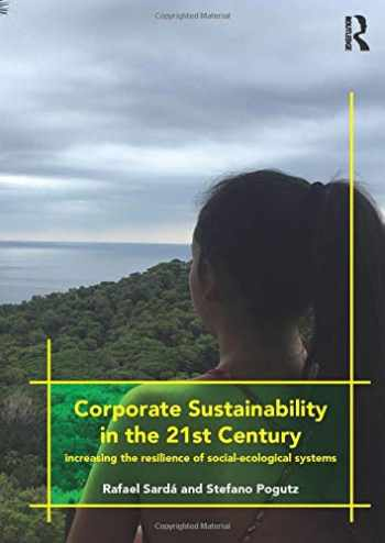 9781138744653-1138744654-Corporate Sustainability in the 21st Century