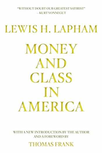 9781944869892-1944869891-Money and Class in America
