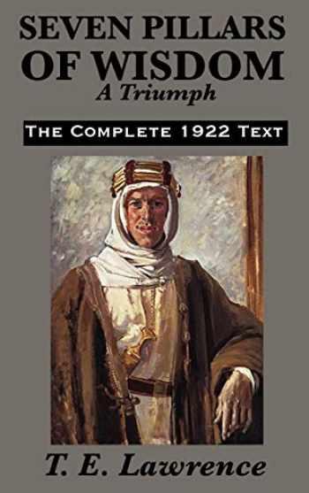 9781617201820-1617201820-Seven Pillars of Wisdom: A Triumph