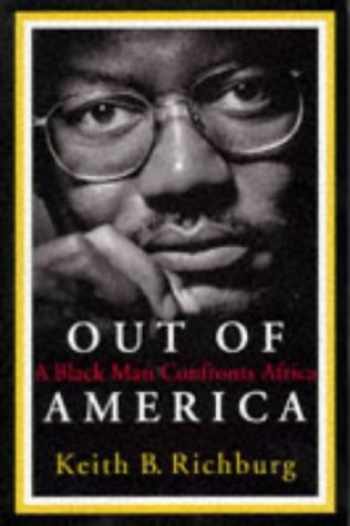 9780465001873-0465001874-Out Of America: A Black Man Confronts Africa (A New Republic Book)