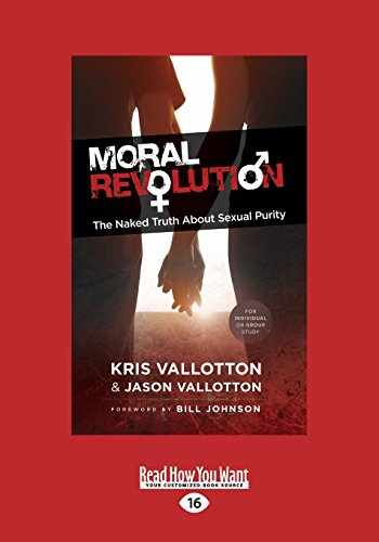 9781459674189-1459674189-Moral Revolution: The Naked Truth About Sexual Purity