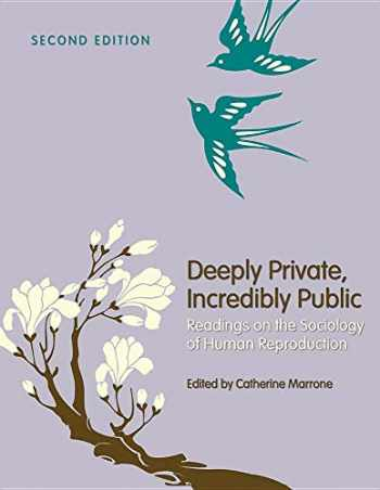 9781516549870-1516549872-Deeply Private, Incredibly Public (Readings on the Sociology of Human Reproduction)