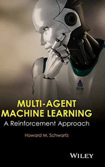 9781118362082-111836208X-Multi-Agent Machine Learning: A Reinforcement Approach